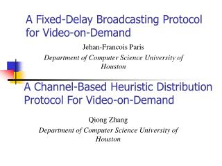 A Fixed-Delay Broadcasting Protocol for Video-on-Demand