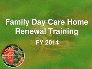 Family Day Care Home  Renewal Training