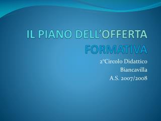 IL PIANO DELL OFFERTA FORMATIVA
