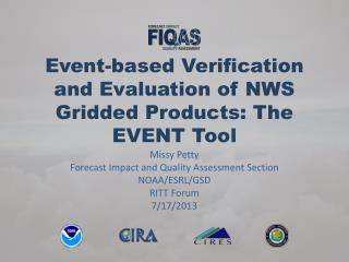 Event-based Verification and Evaluation of NWS Gridded Products: The EVENT Tool
