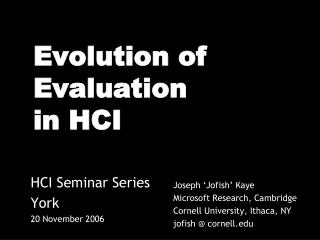Evolution of  Evaluation in HCI