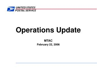 Operations Update MTAC February 22, 2006