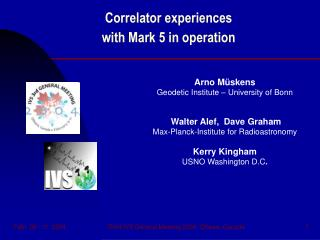 Correlator experiences  with Mark 5 in operation