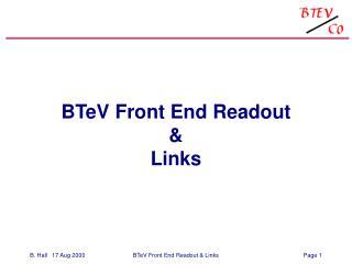 BTeV Front End Readout & Links