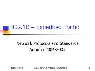802.1D – Expedited Traffic