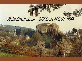 RUDOLF  STEINER   150