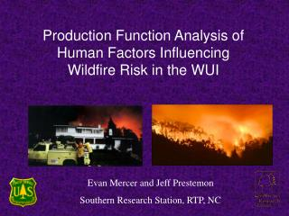 Production Function Analysis of  Human Factors Influencing  Wildfire Risk in the WUI