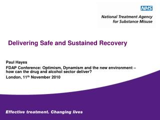Delivering Safe and Sustained Recovery