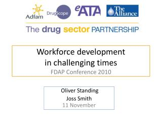Workforce development in challenging times FDAP Conference 2010