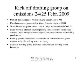 Kick off drafting group on emissions 24/25 Febr. 2009