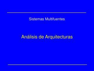 An�lisis de Arquitecturas