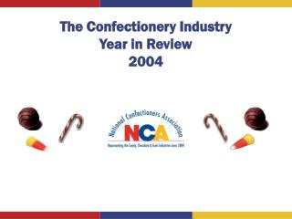 The Confectionery Industry Year in Review  2004