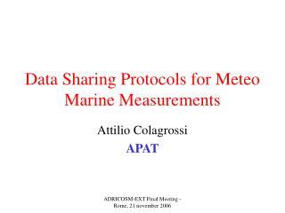Data Sharing Protocols for Meteo Marine Measurements