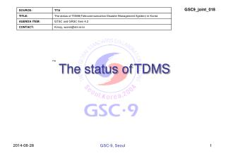 The status of TDMS