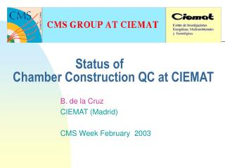 Status of   Chamber Construction QC at CIEMAT