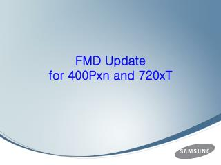 FMD Update  for 400Pxn and 720xT