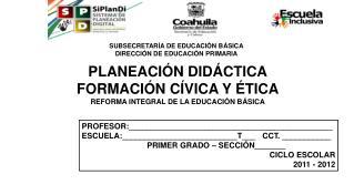 SUBSECRETARÍA DE EDUCACIÓN BÁSICA DIRECCIÓN DE EDUCACIÓN PRIMARIA