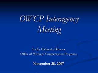 OWCP Interagency Meeting