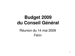 Budget 2009  du Conseil Général