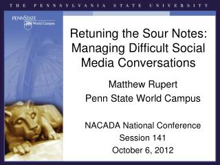 Retuning the Sour Notes: Managing Difficult Social Media Conversations