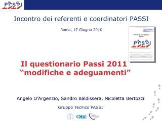 Incontro dei referenti e coordinatori PASSI  Roma, 17 Giugno 2010