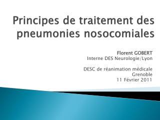 Principes de traitement des pneumonies nosocomiales