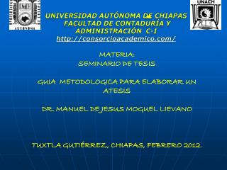 Universidad Aut�noma de Chiapas  Facultad de Contadur�a y Administraci�n   C-I