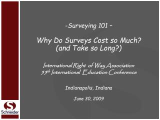Surveying 101 – Why Do Surveys Cost so Much? (and Take so Long?)