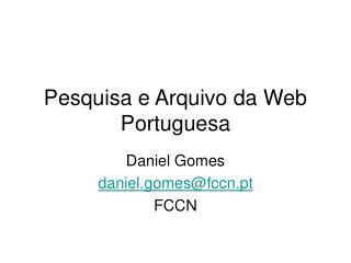 Pesquisa e Arquivo da Web Portuguesa