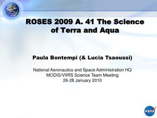 ROSES 2009 A. 41 The Science of Terra and Aqua