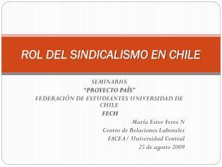 ROL DEL SINDICALISMO EN CHILE