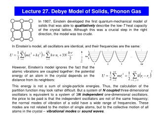 Lecture 27. Debye Model of Solids, Phonon Gas