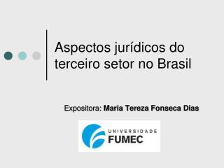 Aspectos jur�dicos do terceiro setor no Brasil