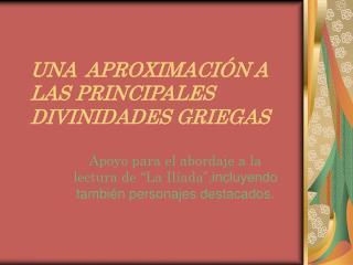 UNA  APROXIMACIÓN A LAS PRINCIPALES DIVINIDADES GRIEGAS