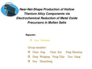 Near-Net-Shape Production of Hollow Titanium Alloy Components via