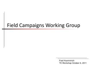 Field Campaigns Working Group