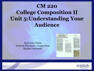 CM 220 College Composition II  Unit 5:Understanding Your Audience