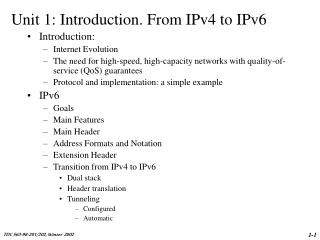 Unit 1: Introduction. From IPv4 to IPv6