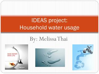 IDEAS project:  Household water usage