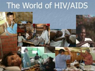 The World of HIV/AIDS