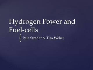 Hydrogen Power and Fuel-cells