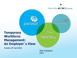 Temporary Workforce Management: An Employer ' s View