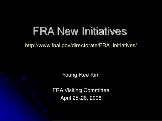 FRA New Initiatives