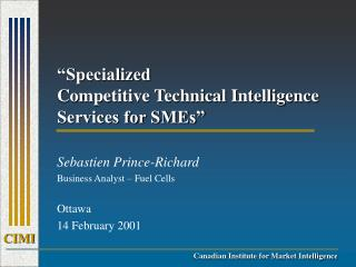 """Specialized  Competitive Technical Intelligence Services for SMEs"""