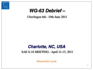 WG-63 Debrief – Uberlingen  6th– 10th June 2011
