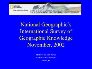 National Geographic's International Survey of Geographic Knowledge  November, 2002