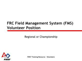 FRC Field Management System (FMS) Volunteer Position