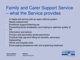 Family and Carer Support Service � what the Service provides