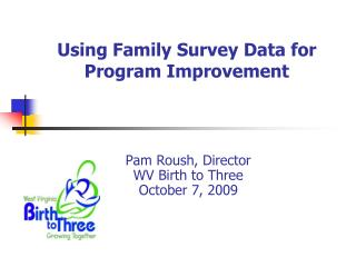 Using Family Survey Data for Program Improvement