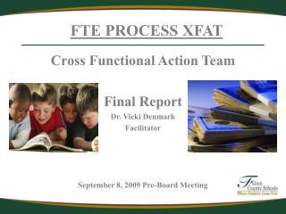 FTE PROCESS XFAT